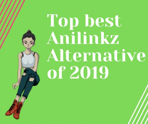 Best Anilinkz Alternative